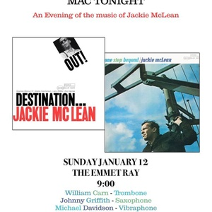 Mac Tonight: an evening of the music of Jackie McLean