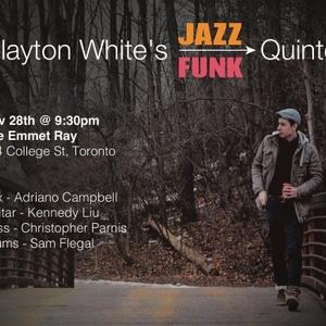 Clayton White's Jazz Funk Quintet