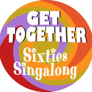 Get Together - Sixties Singalong